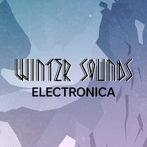 Winter Sounds: Electronica